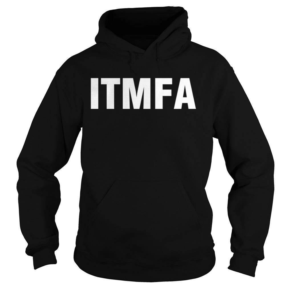 Itmfa Hoodie