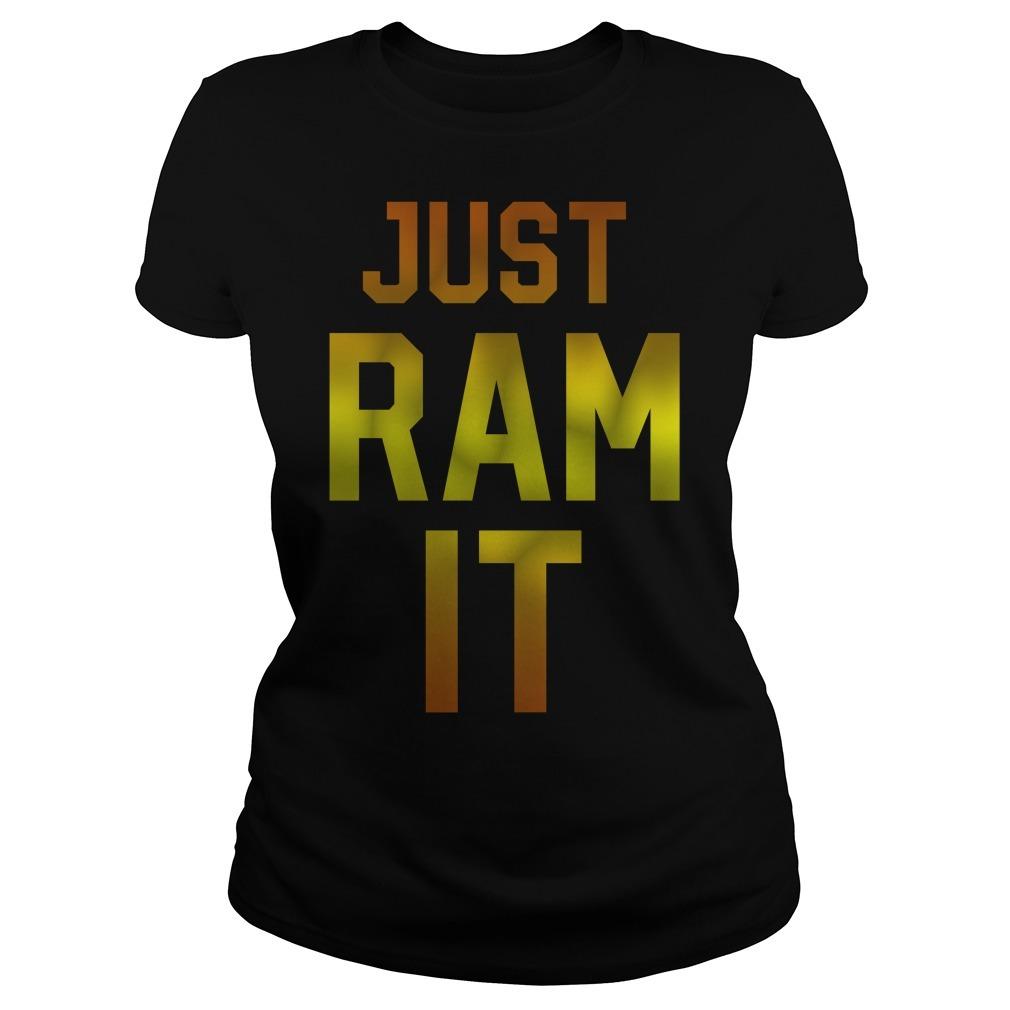 Just ram it Ladies Tee