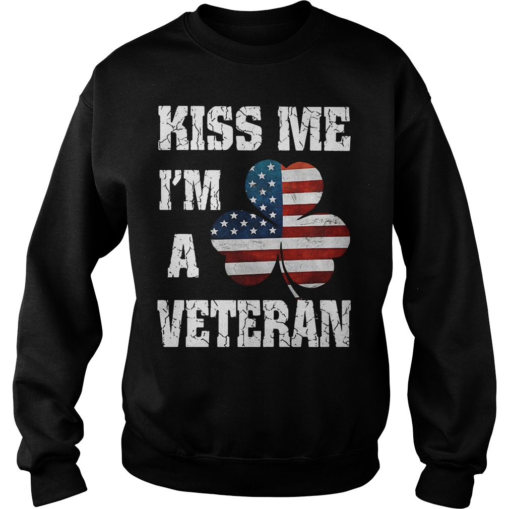 Kiss me I'm a Veteran Irish St Patrick's Day Sweater
