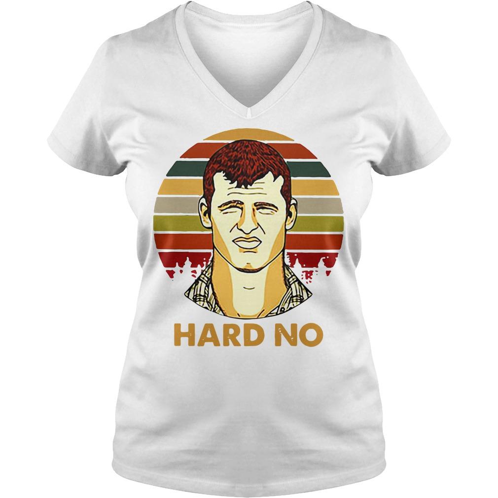 Letterkenny Wayne Hard No Vintage V-neck t-shirt