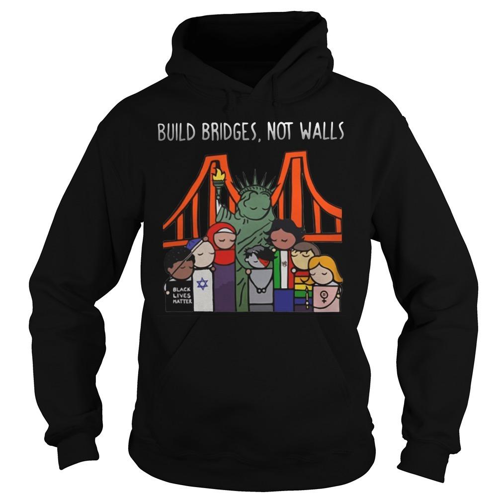 Liberty for all by Bren Bataclan build bridges not walls Hoodie
