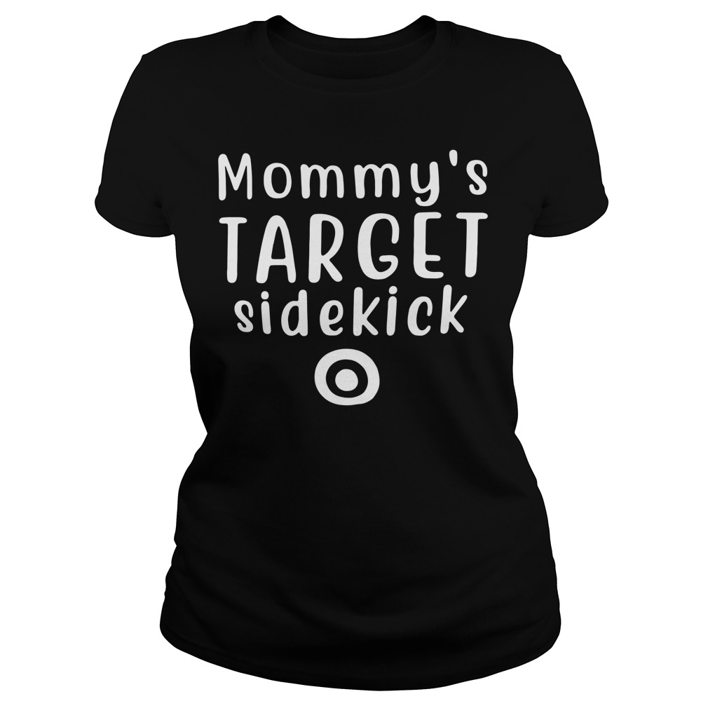 Mommy's Target sidekick Ladies tee