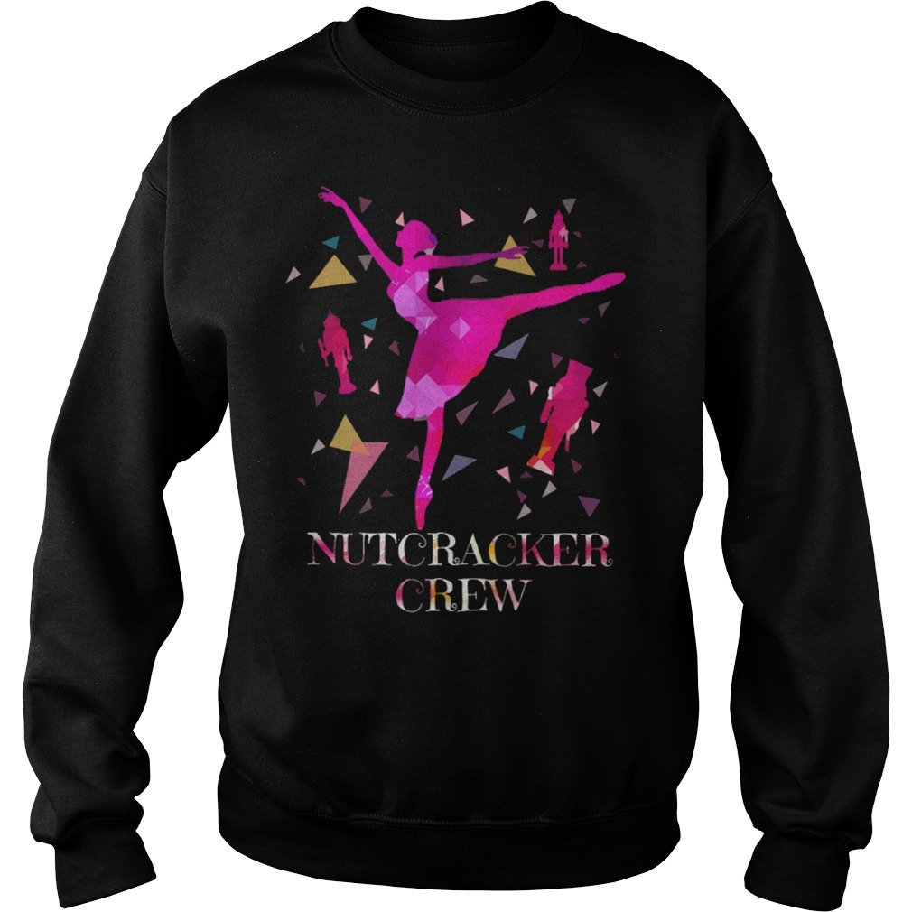 Nutcracker crew balleting girl Sweater