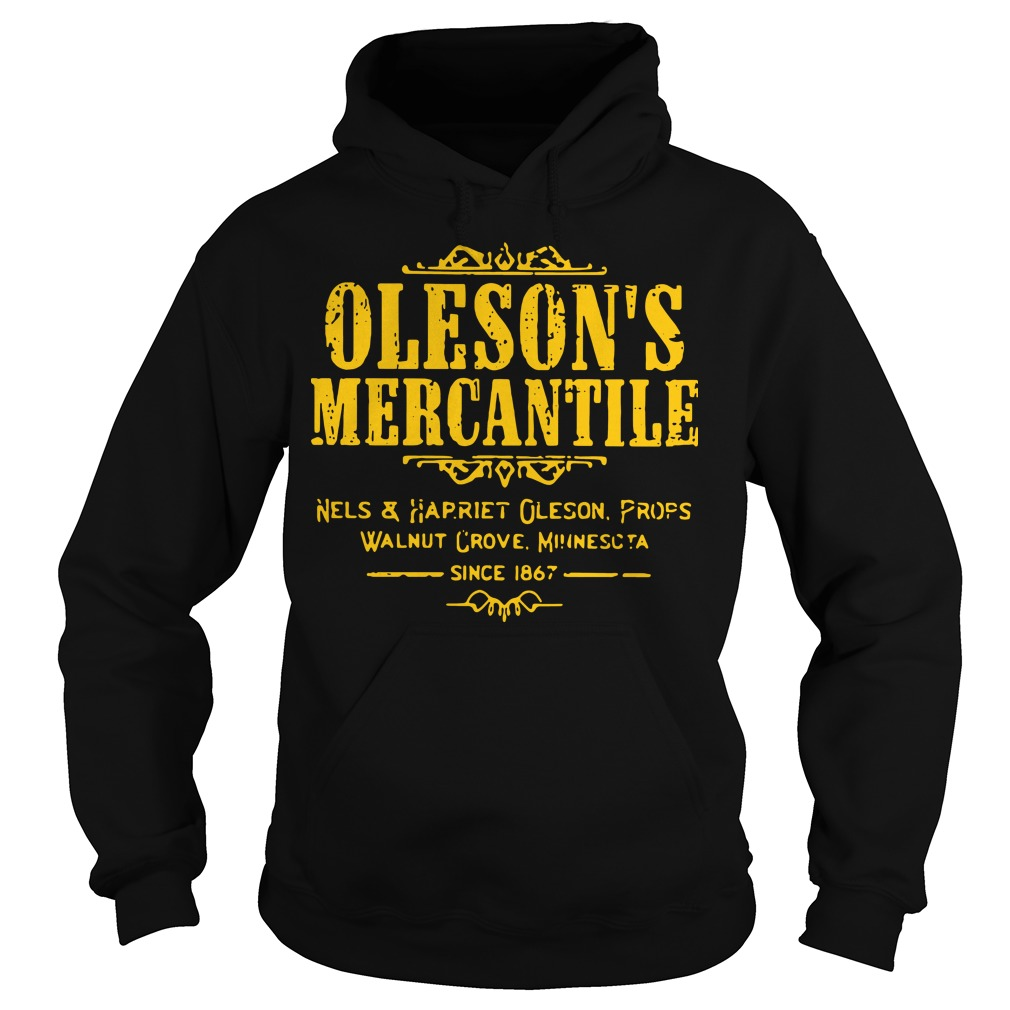 Oleson's mercantile nels and harriet oleson profs walnut grove minnesota since 1876 Hoodie
