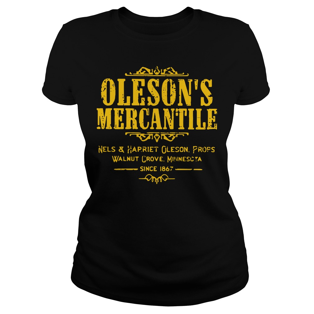 Oleson's mercantile nels and harriet oleson profs walnut grove minnesota since 1876 Ladies tee