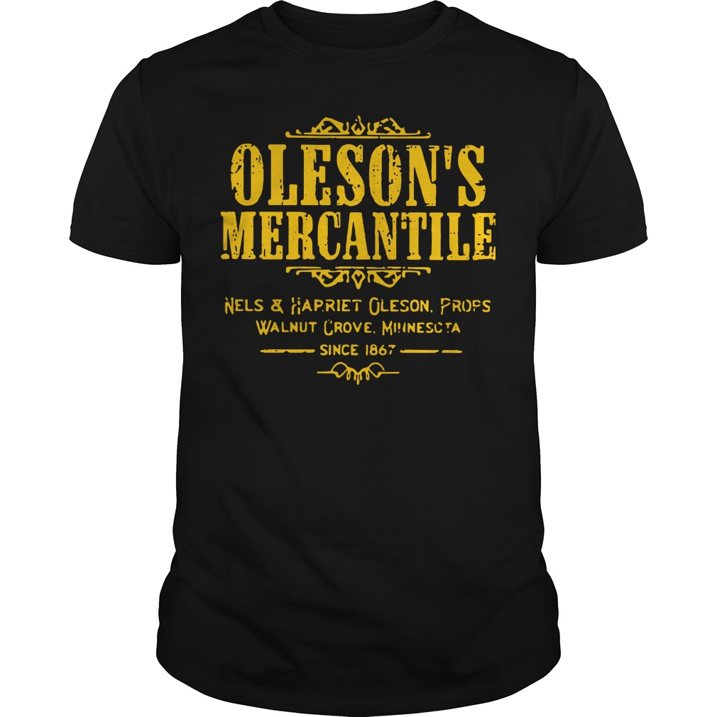 Oleson's mercantile nels and harriet oleson profs walnut grove minnesota since 1876 shirt