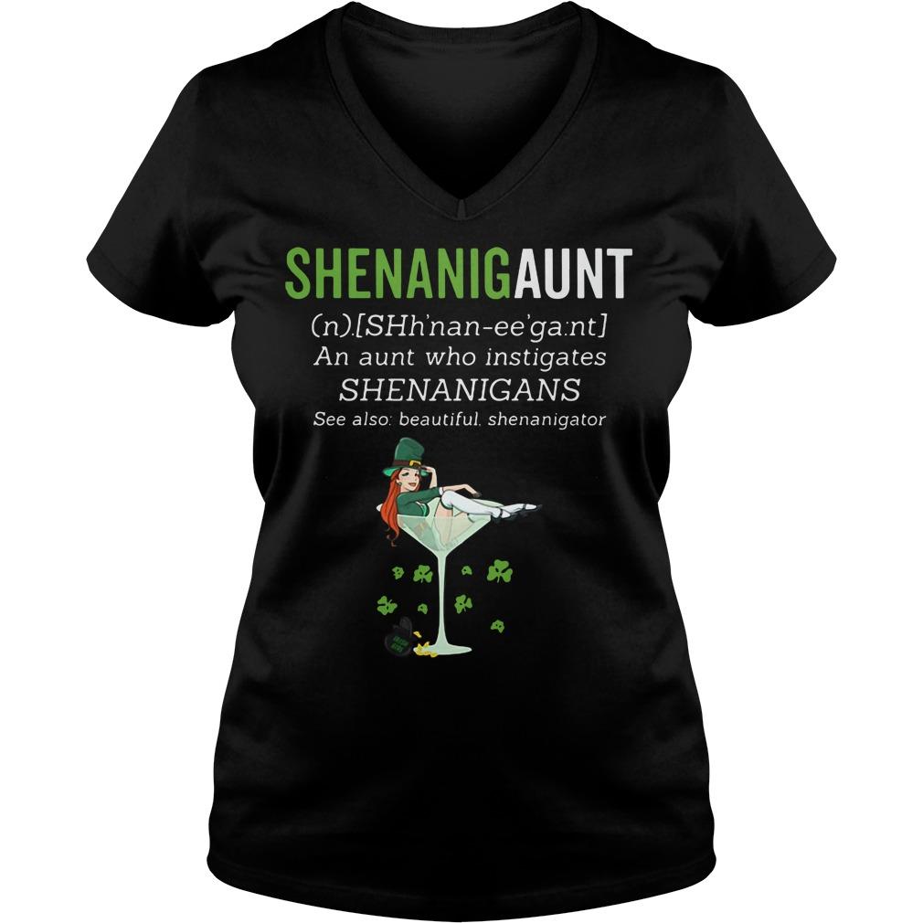 Shenanigaunt an aunt who instigates shenanigans see also beautiful shenanigator V-neck t-shirt
