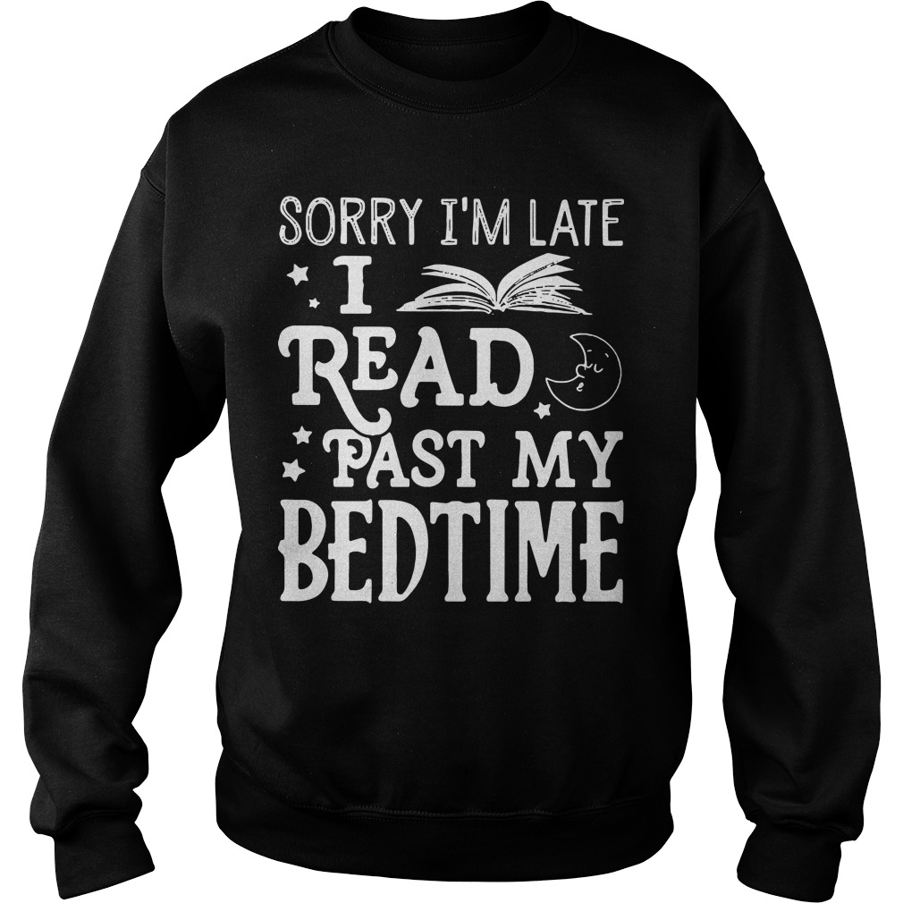 Sorry I'm late I read past my bedtime Sweater
