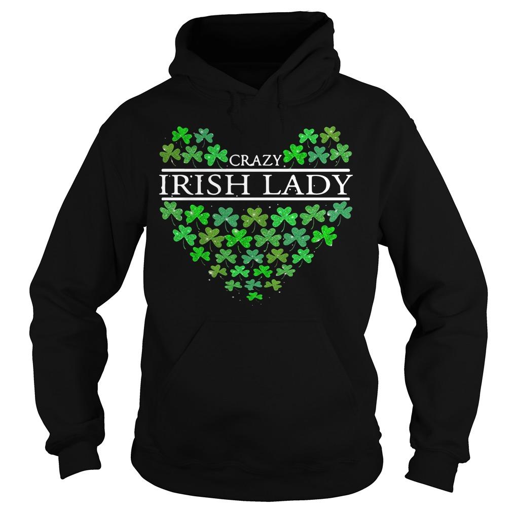 St. Patrick's Day Crazy Irish Lady Heart Hoodie