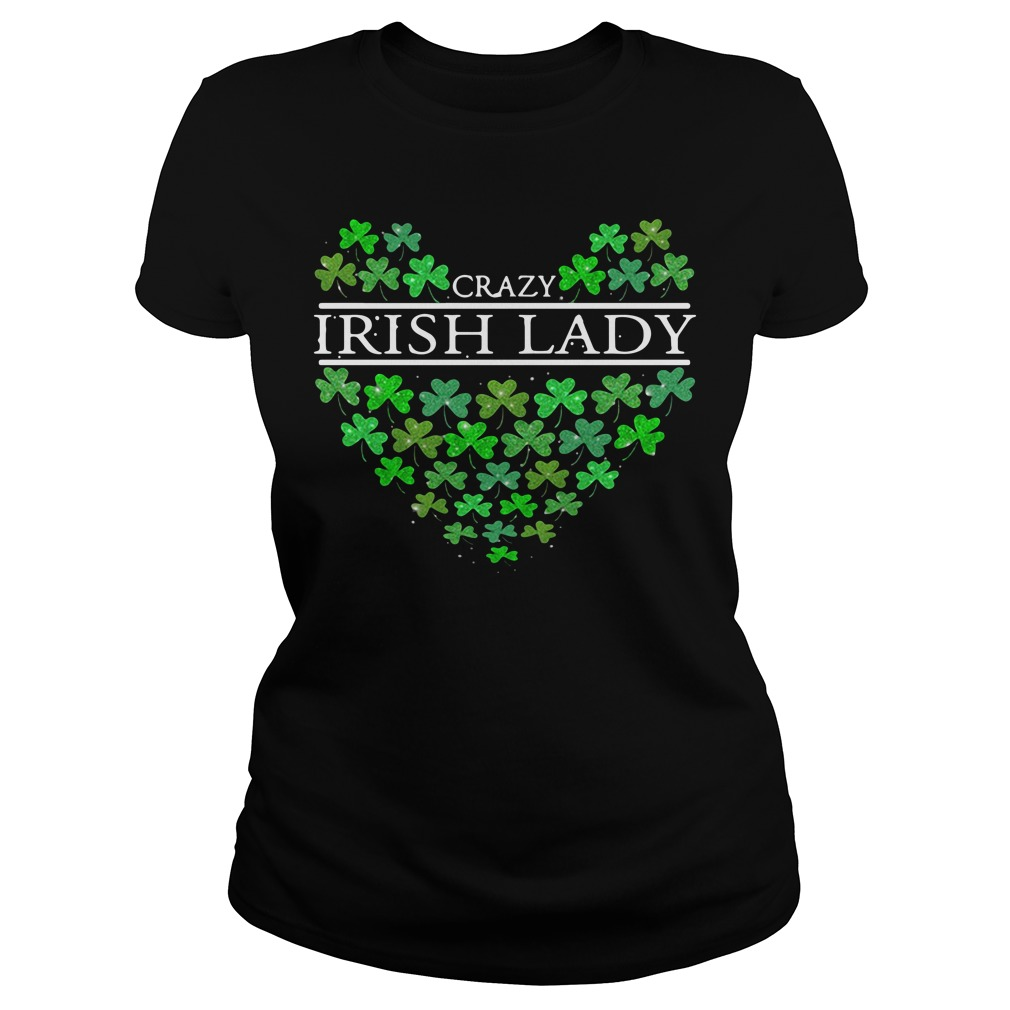St. Patrick's Day Crazy Irish Lady Heart Ladies tee