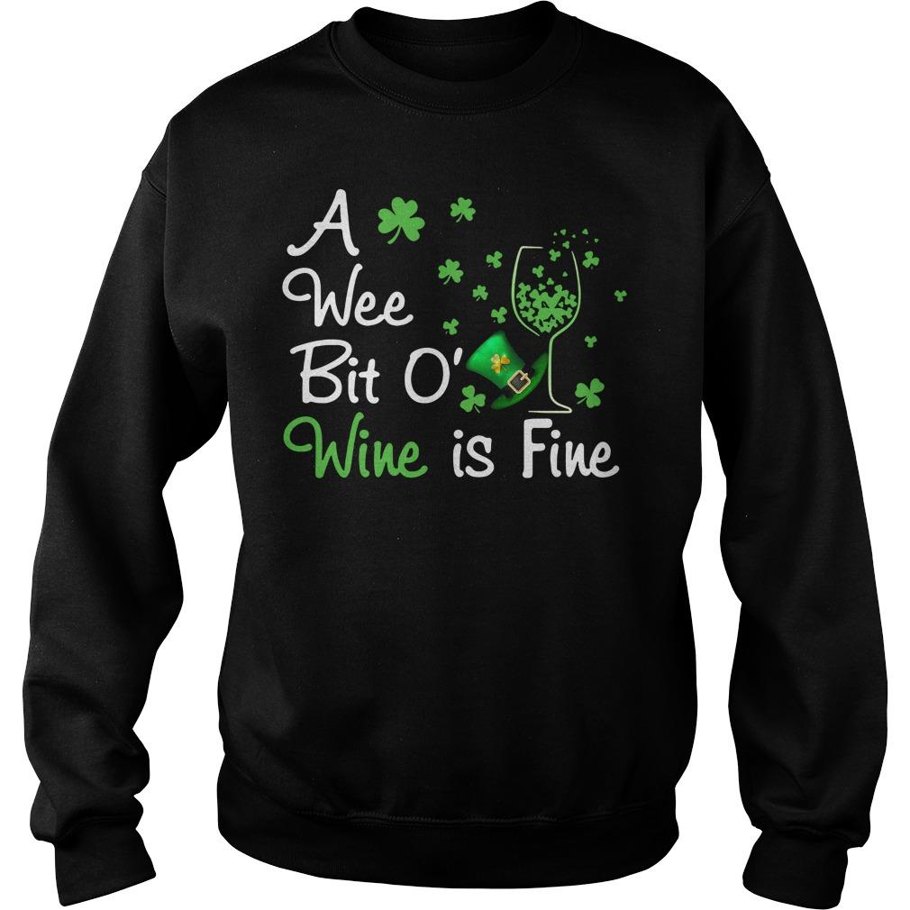 St Patrick's day a wee bit o' wine is fine Sweater