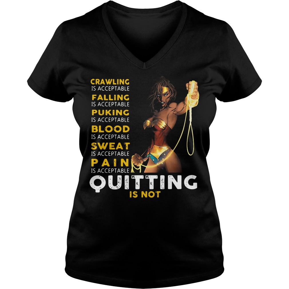 Wonder Woman Crawling is acceptable falling is acceptable puking is V-neck t-shirt
