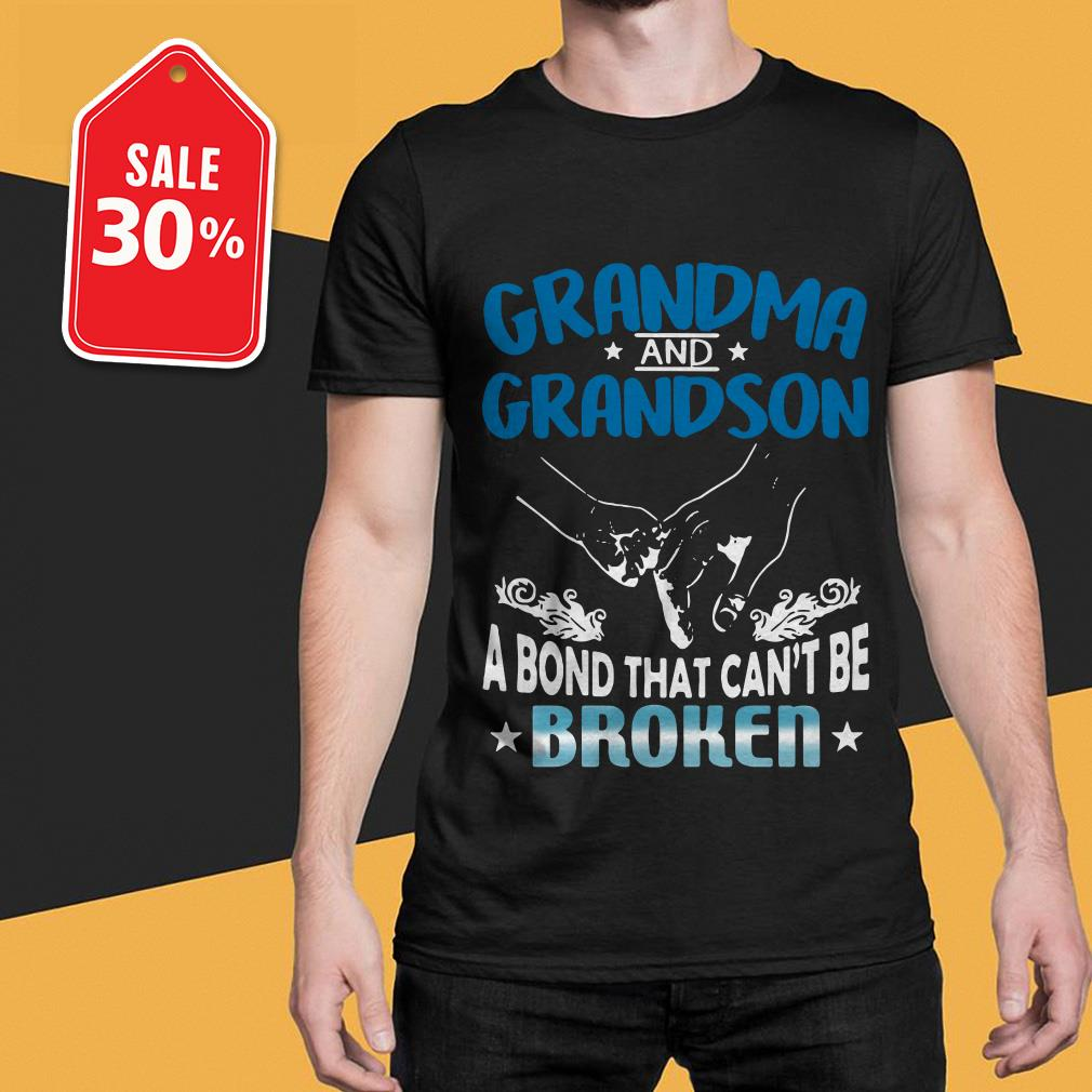 Grandma and Grandson a bond that can't be broken shirt