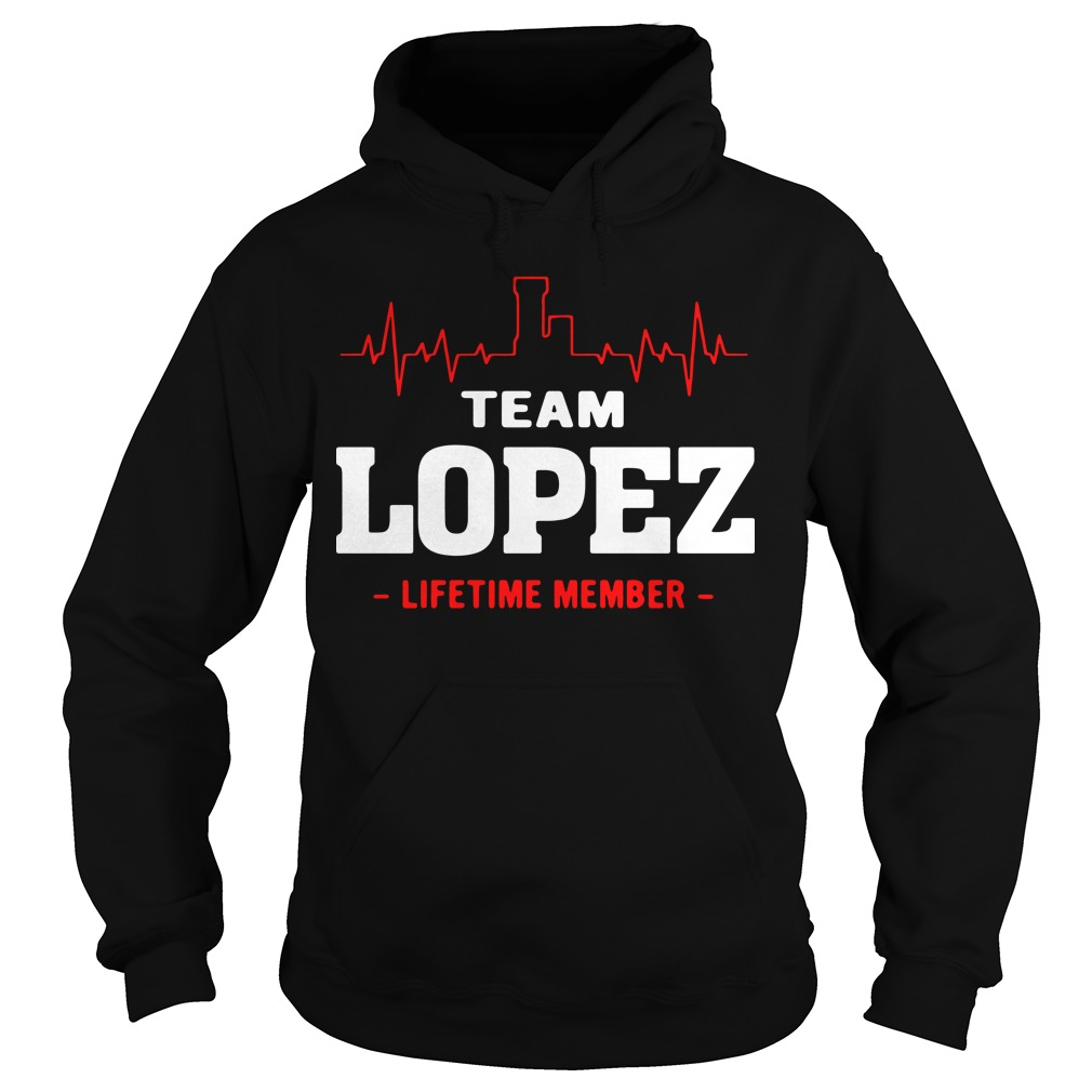 Heartbeat team Lopez lifetime member Hoodie