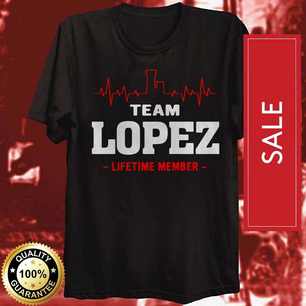 Heartbeat team Lopez lifetime member shirt