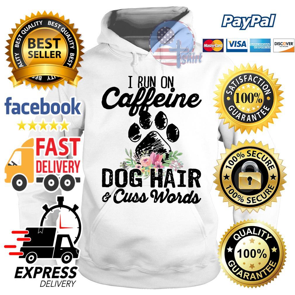 I run caffeine dog hair and cuss words flower Hoodie