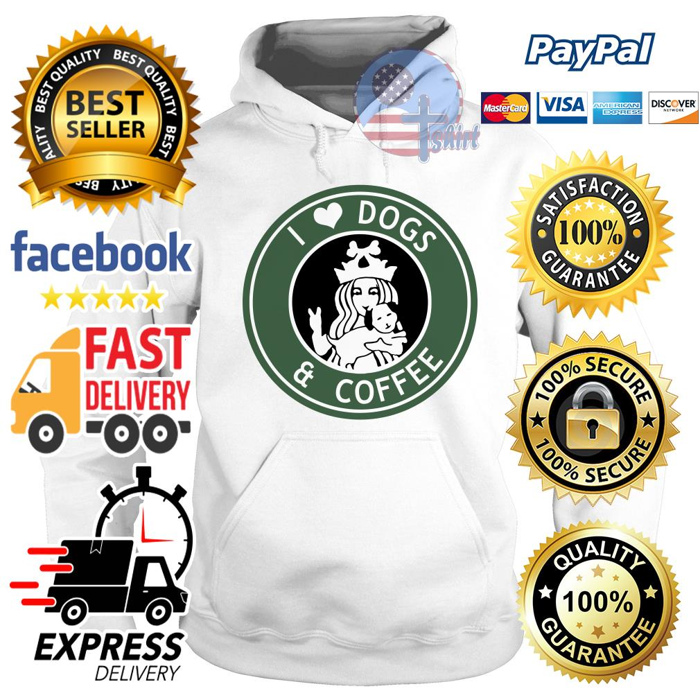 Starbucks Parody I love dogs and coffee Hoodie
