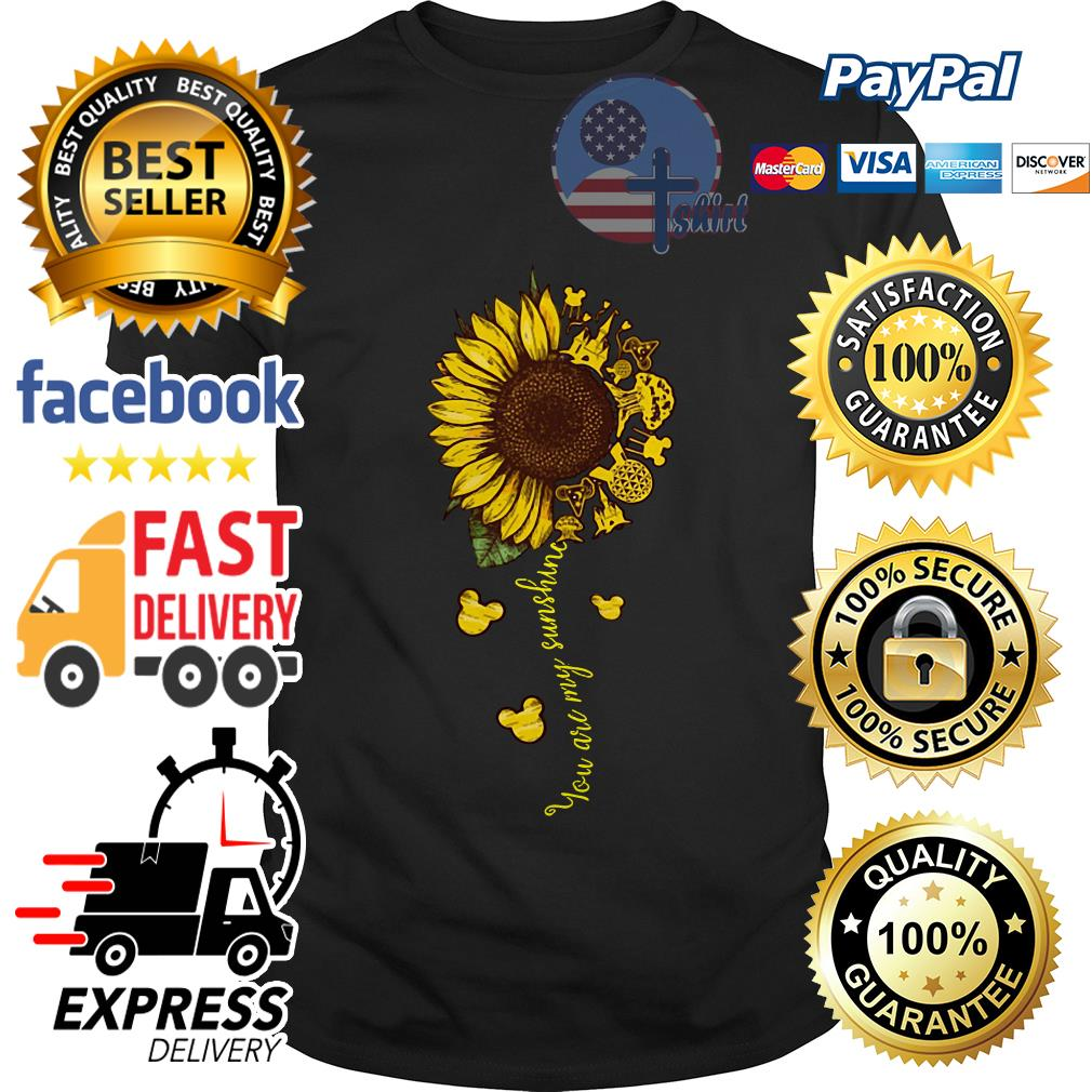 Sunflower You are my sunshine Magic shirt