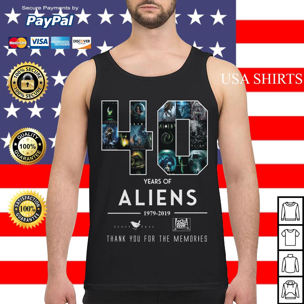 40 Years of Aliens 19979 2019 thank you for the memories Tank top