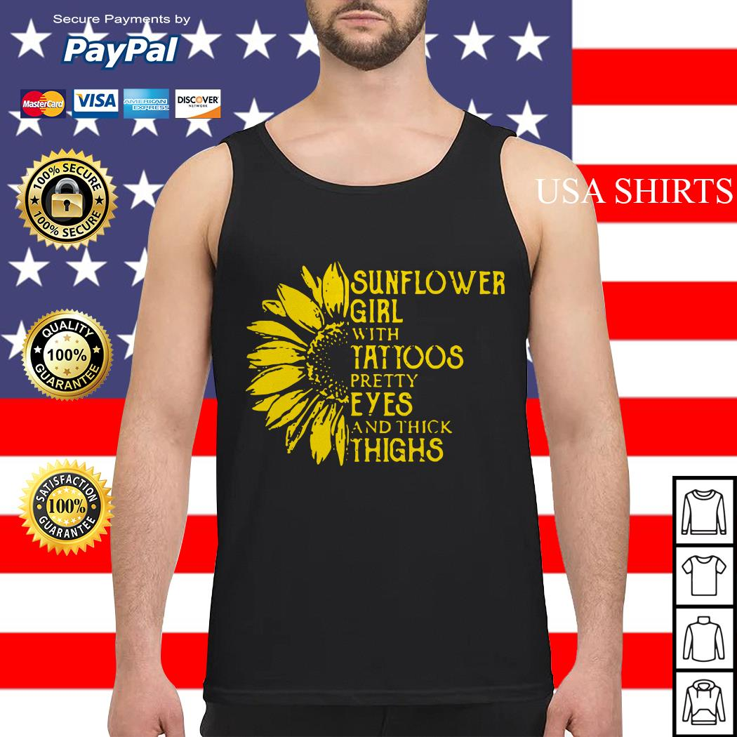 Sunflower girl with tattoos pretty eyes and thick thighs Tank top