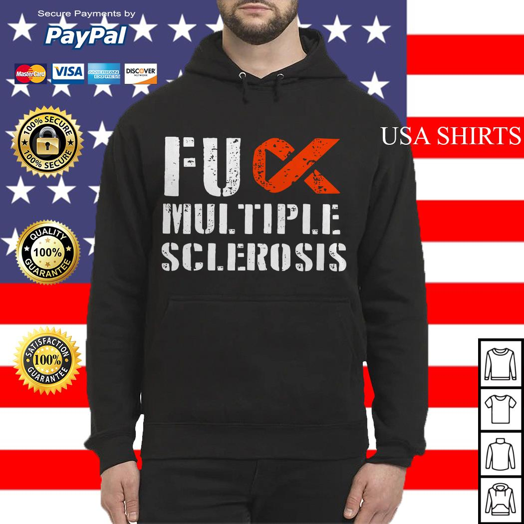 Fuck multiple sclerosis Hoodie
