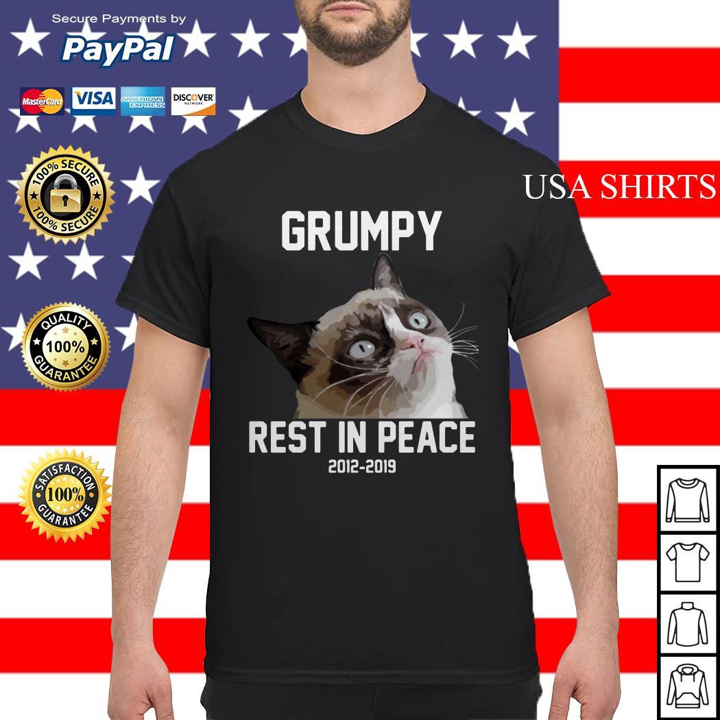 Grumpy cat rest in peace 2012 2019 shirt