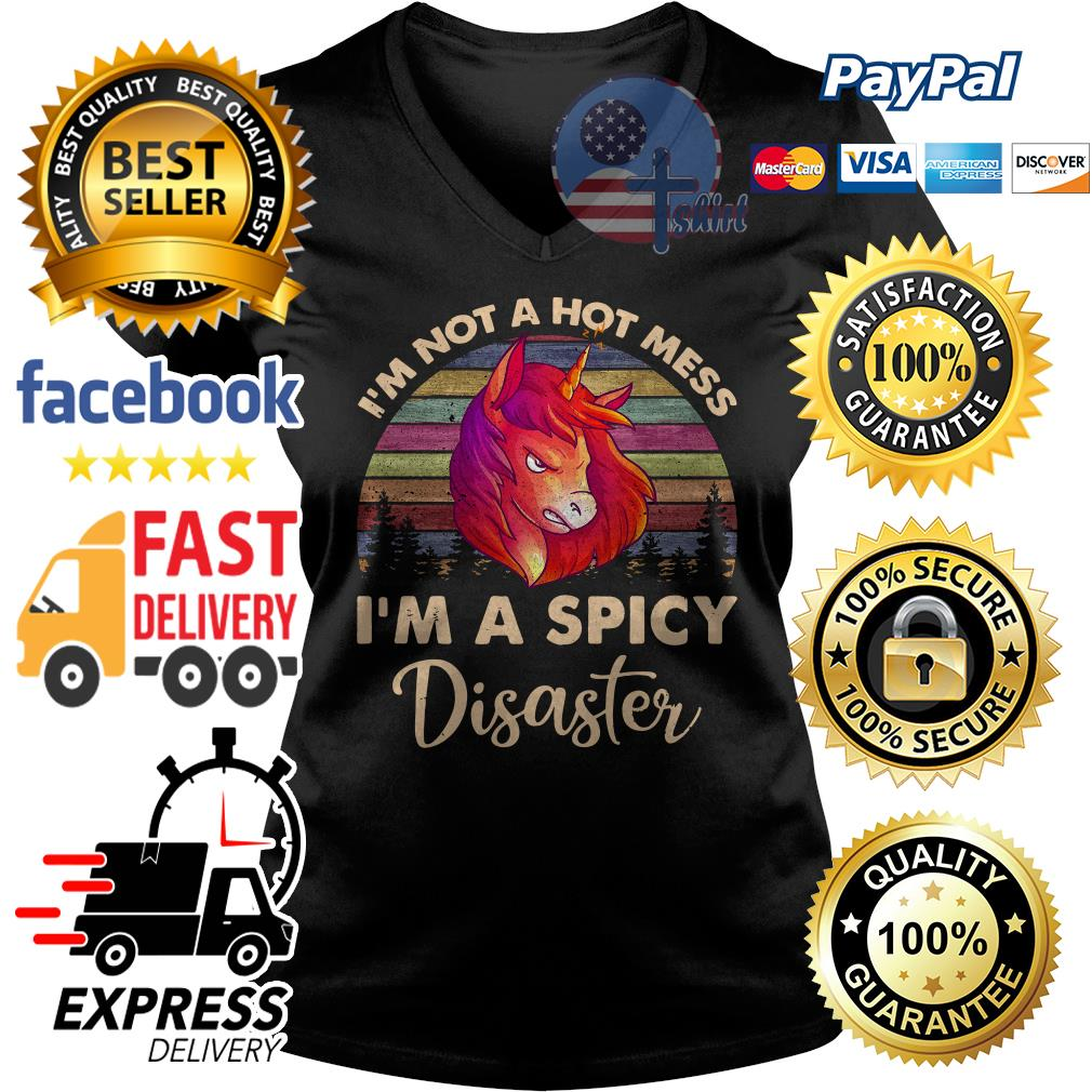 Unicorn I'm not a hot mess I'm a spicy Disaster vintage V-neck t-shirt