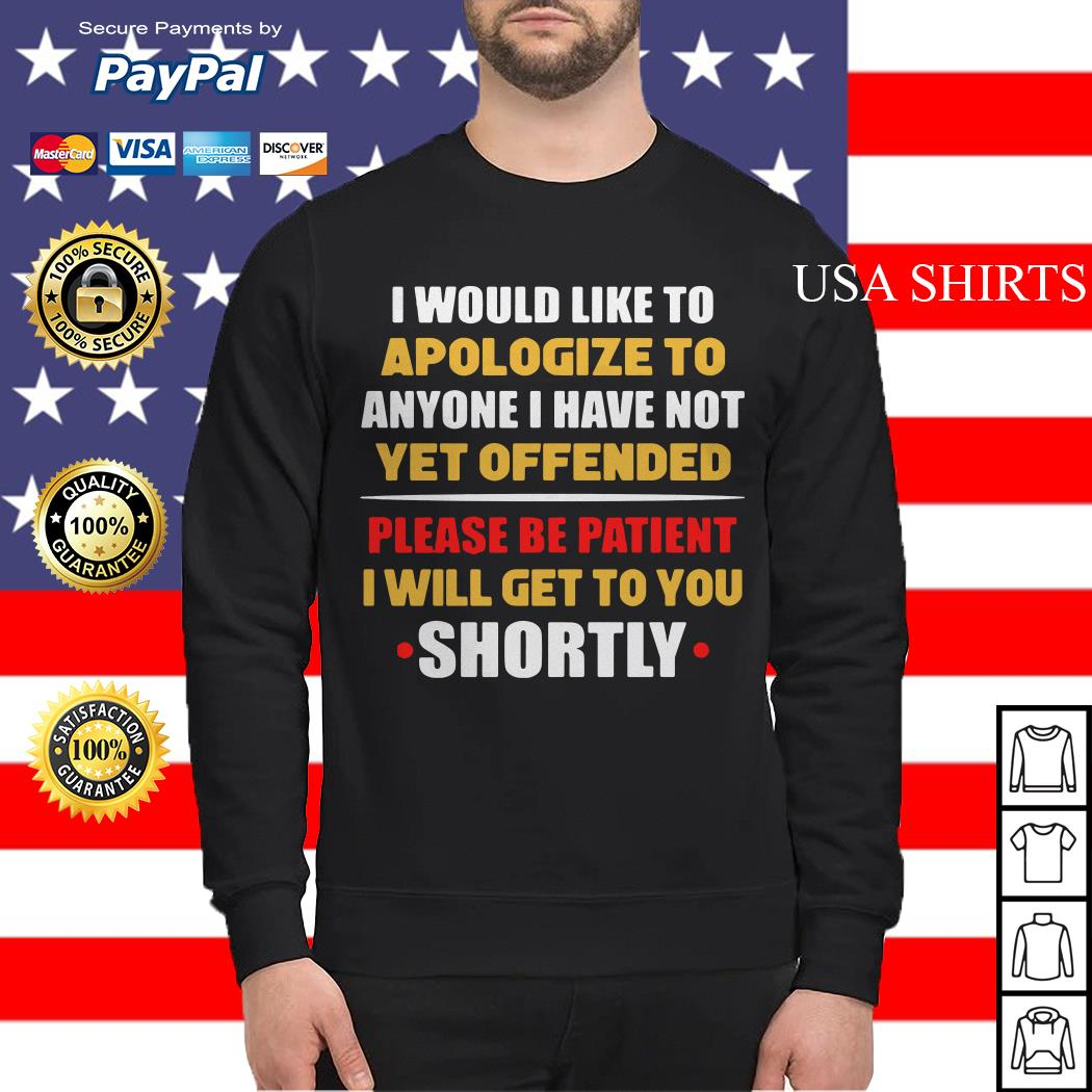 Anyone I have not yet offended I will get to you shortly Sweater