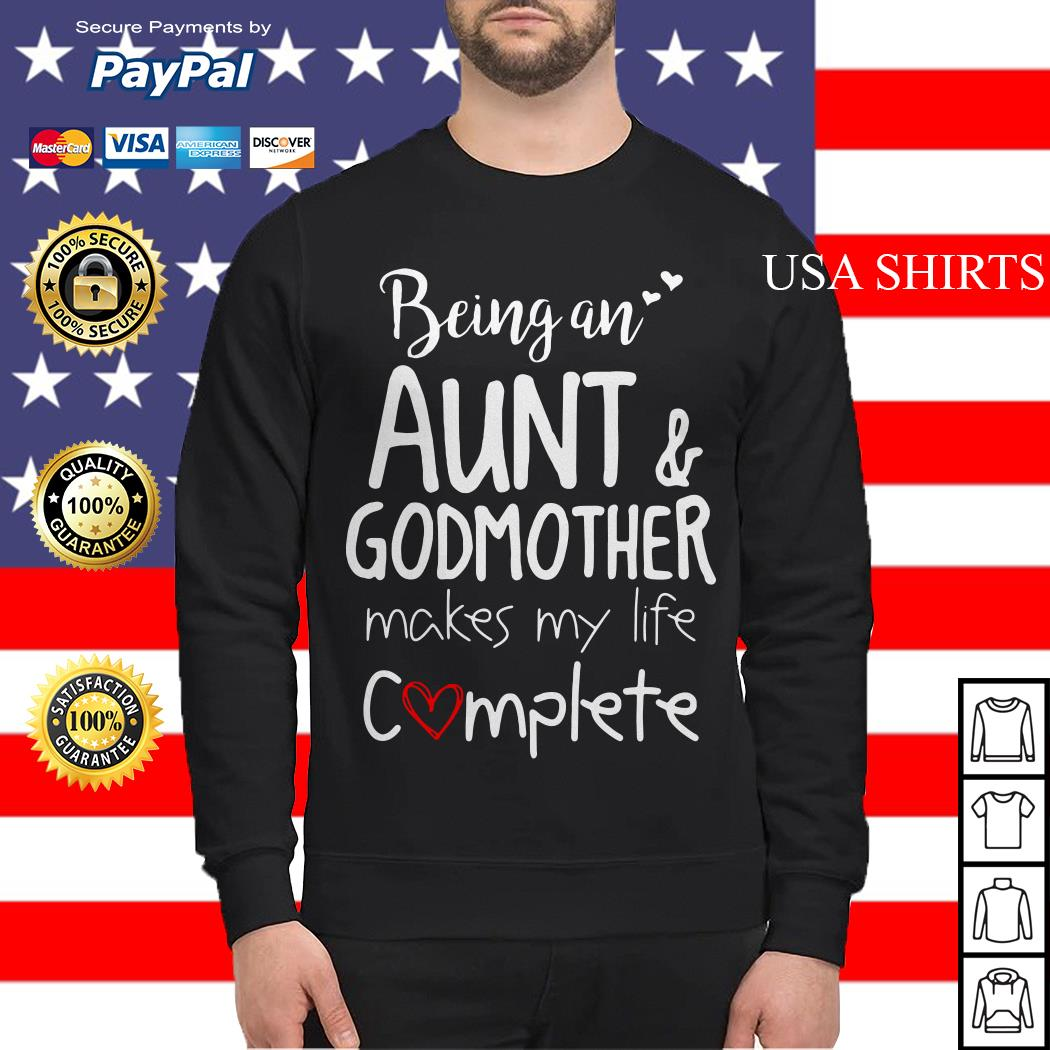 Being an Aunt and godmother makes my life complete Sweater