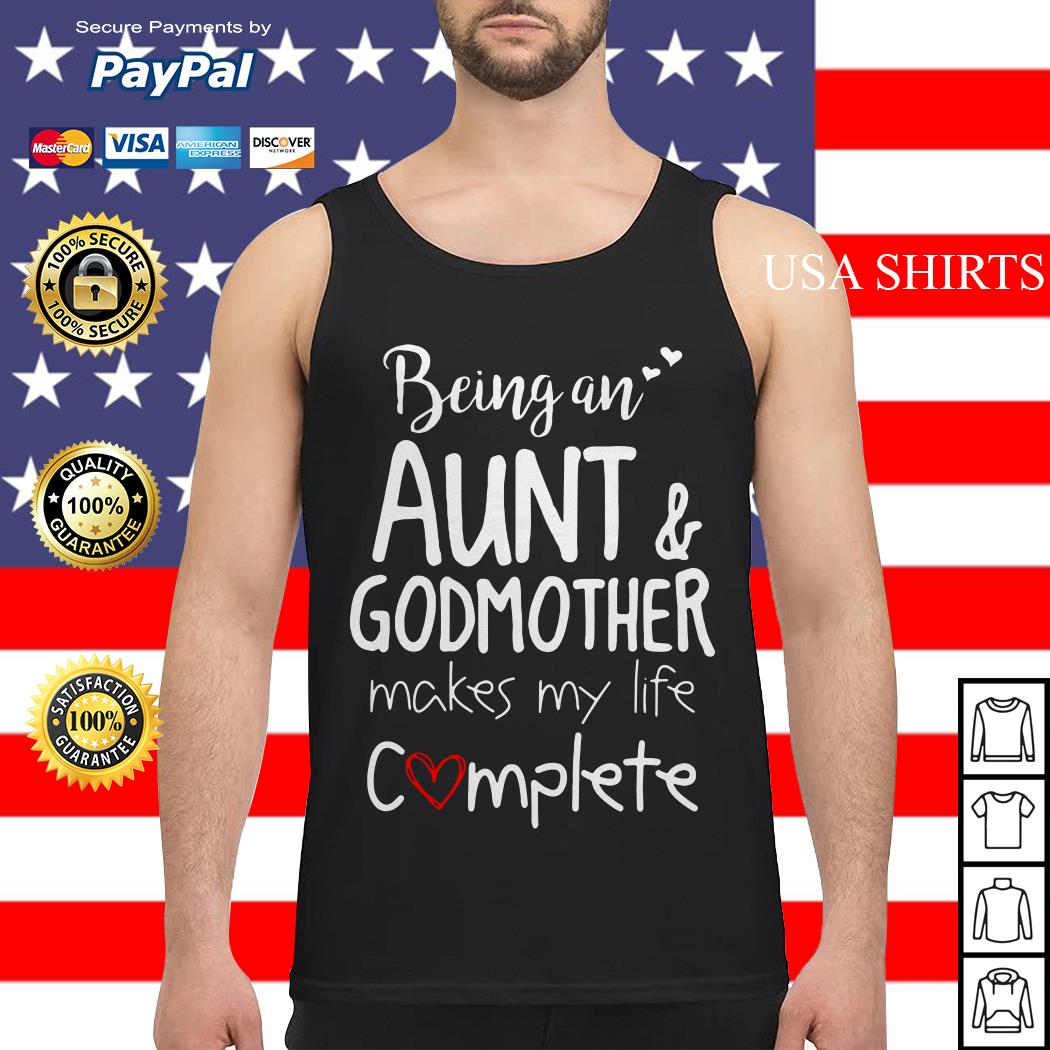 Being an Aunt and godmother makes my life complete Tank top