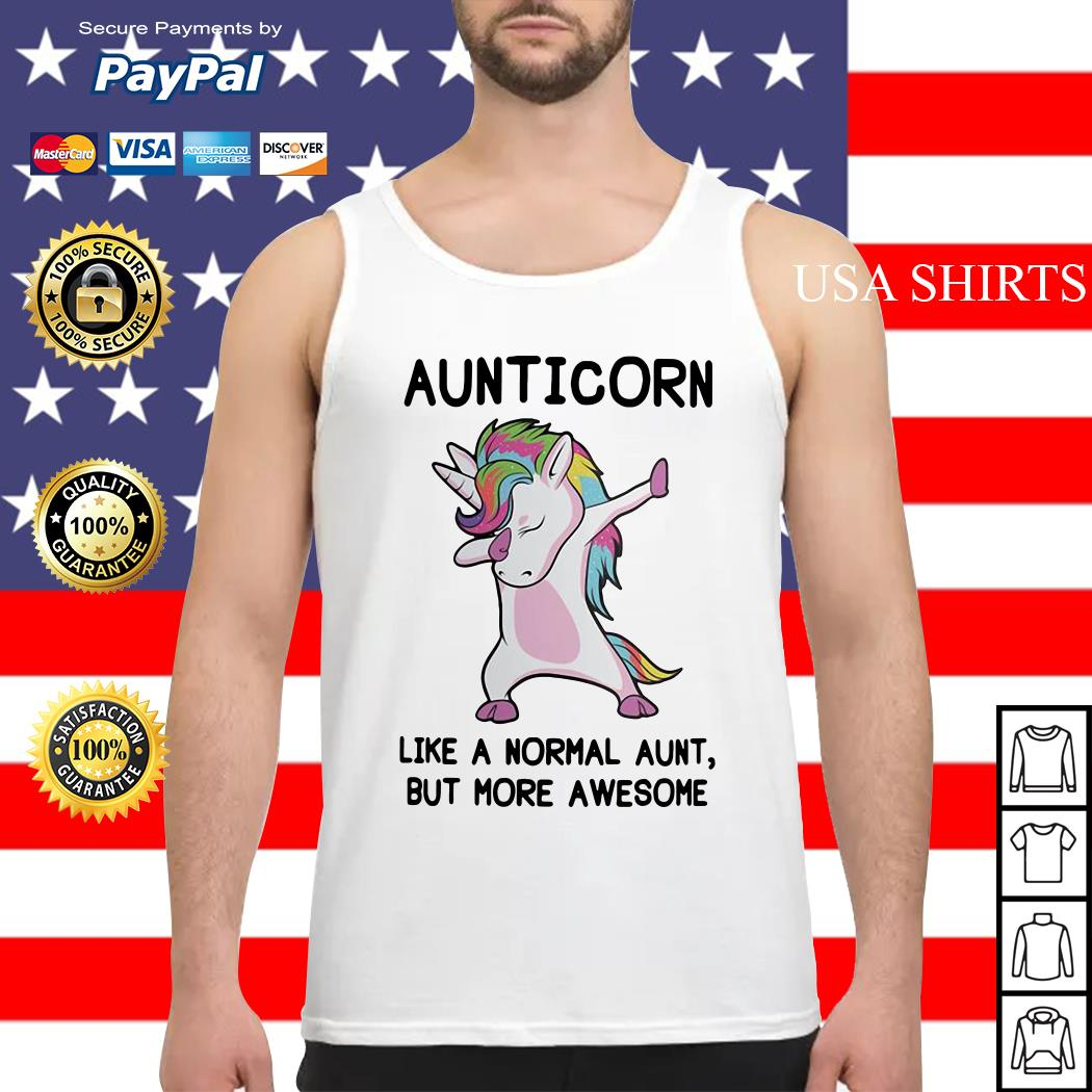 Aunticorn like a normal aunt but more awesome Tank top