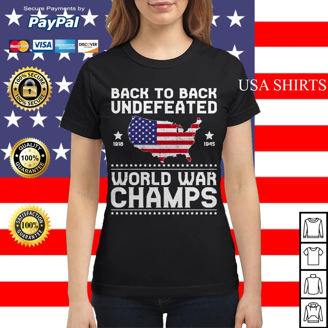 Back To Back Undefeated World War Champs Ladies tee