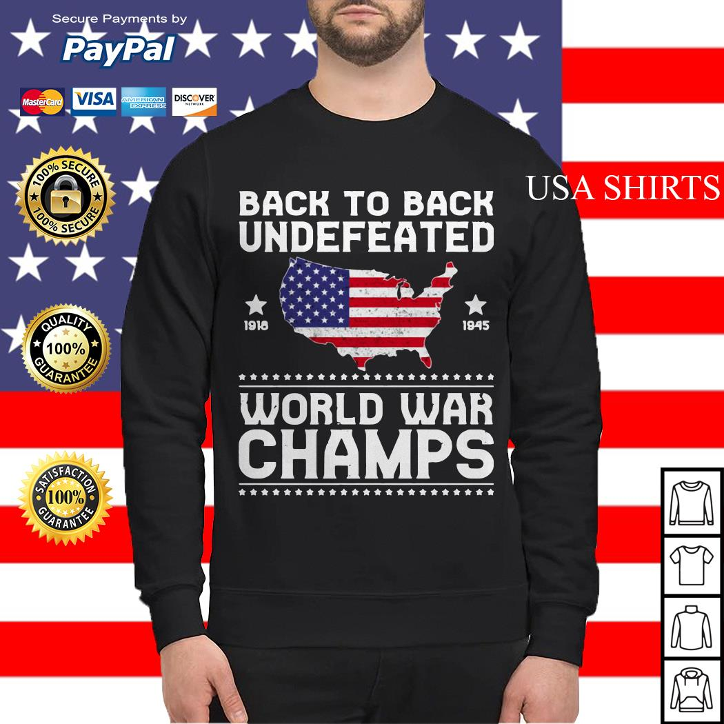 Back To Back Undefeated World War Champs Sweater