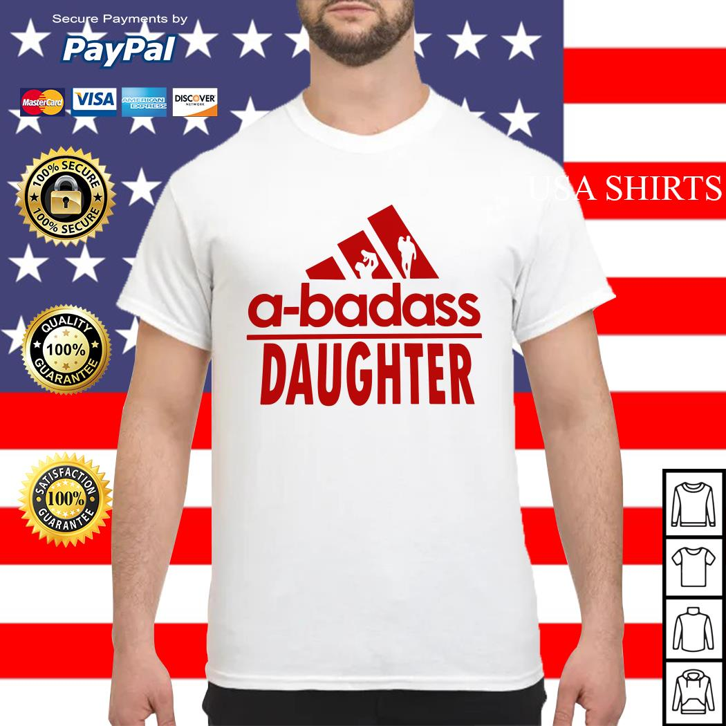 A-badass Daughter shirt