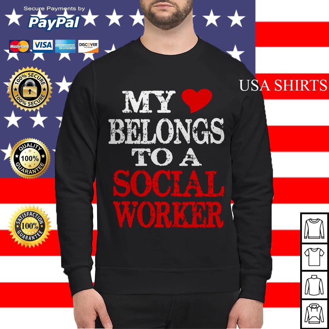 My belongs to a social worker Sweater
