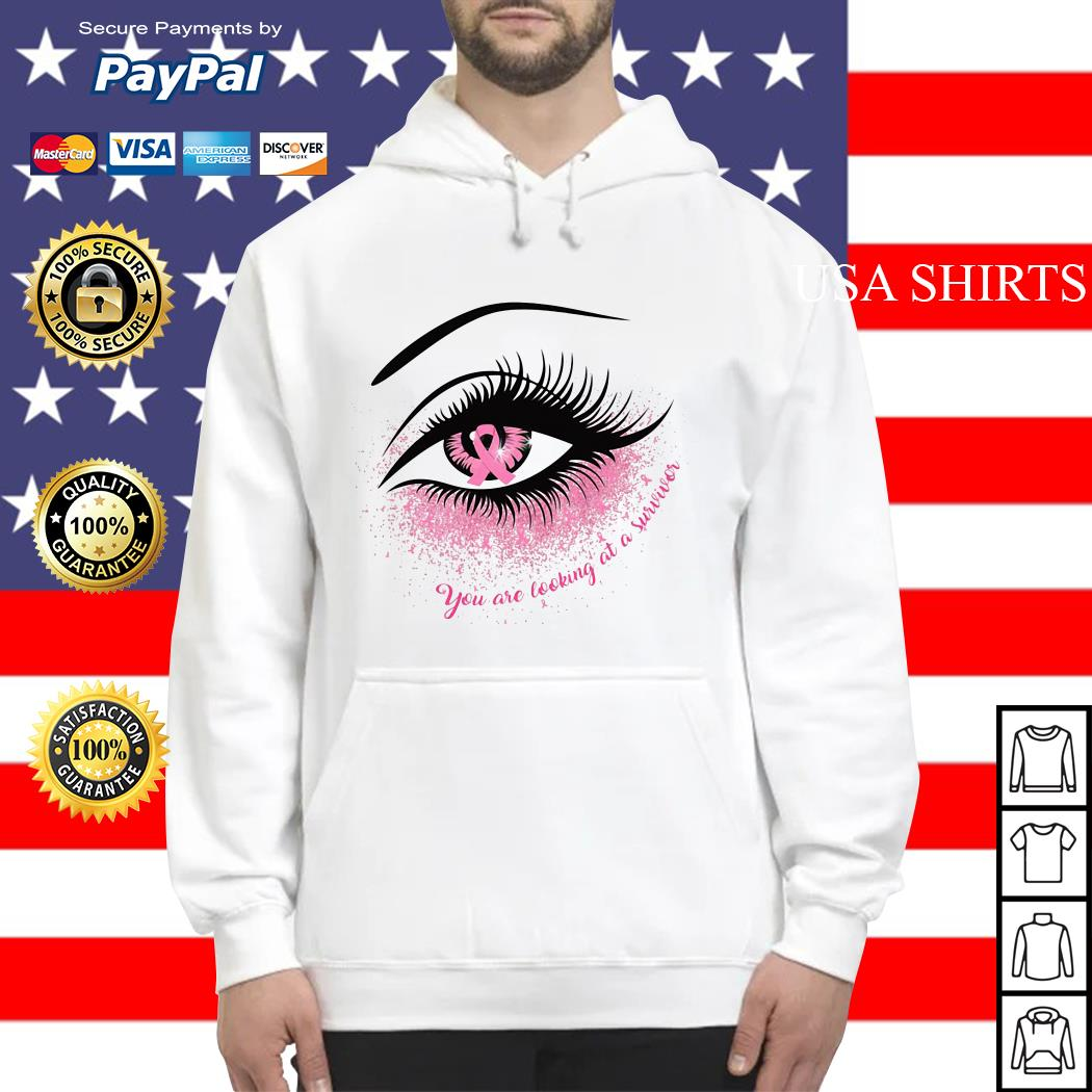 Cancer in the eye you are looking at the survivor Hoodie