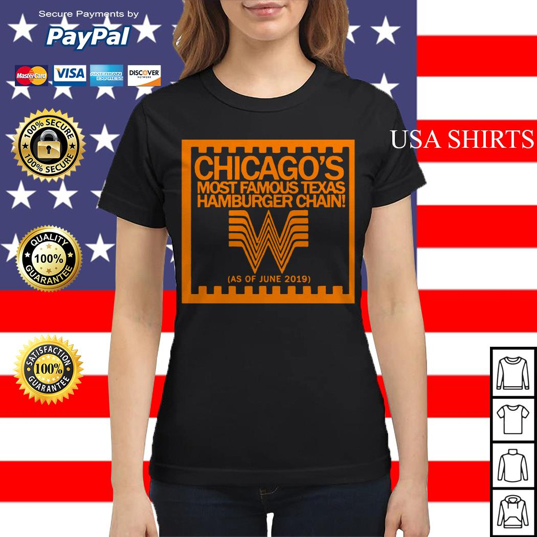 Chicago's most famous texas hamburger chain Ladies tee