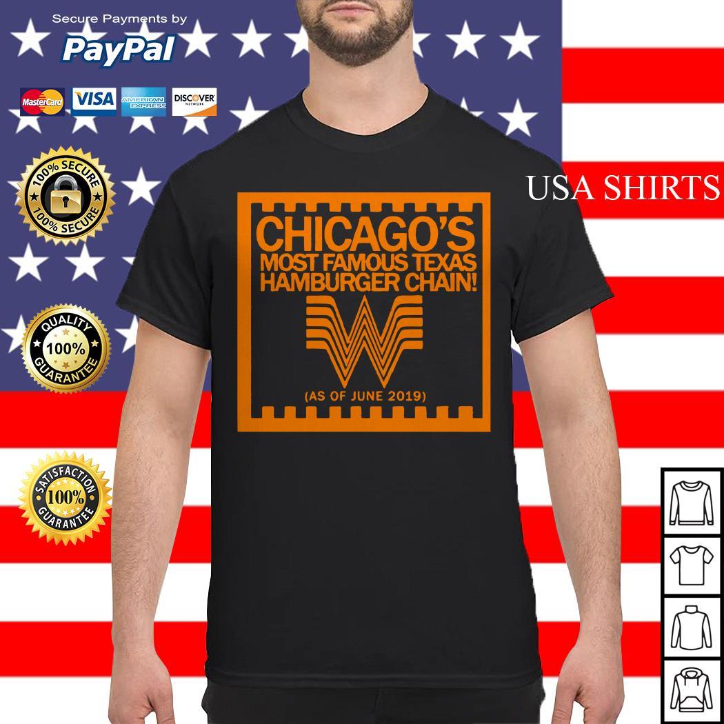 Chicago's most famous texas hamburger chain shirt