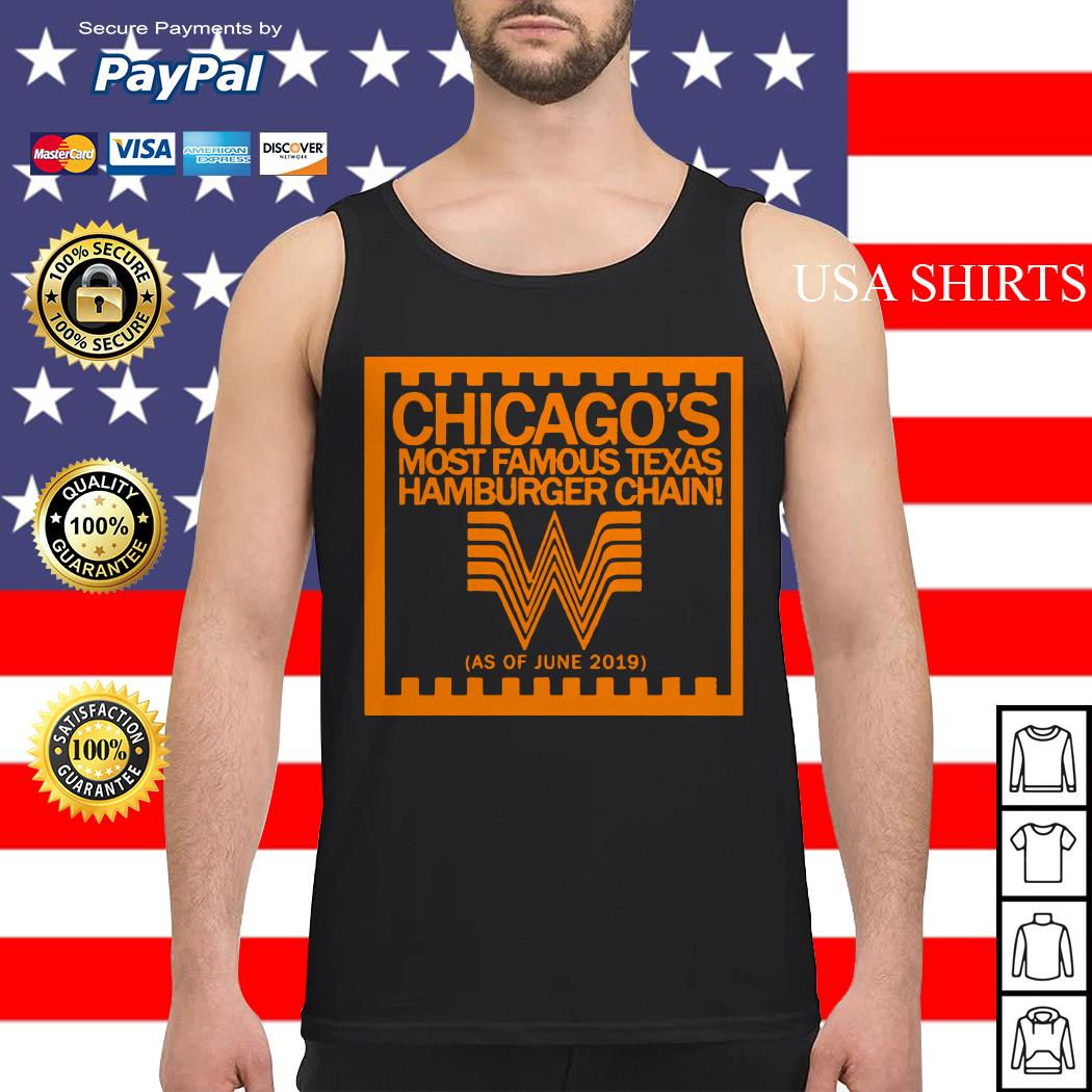 Chicago's most famous texas hamburger chain Tank top