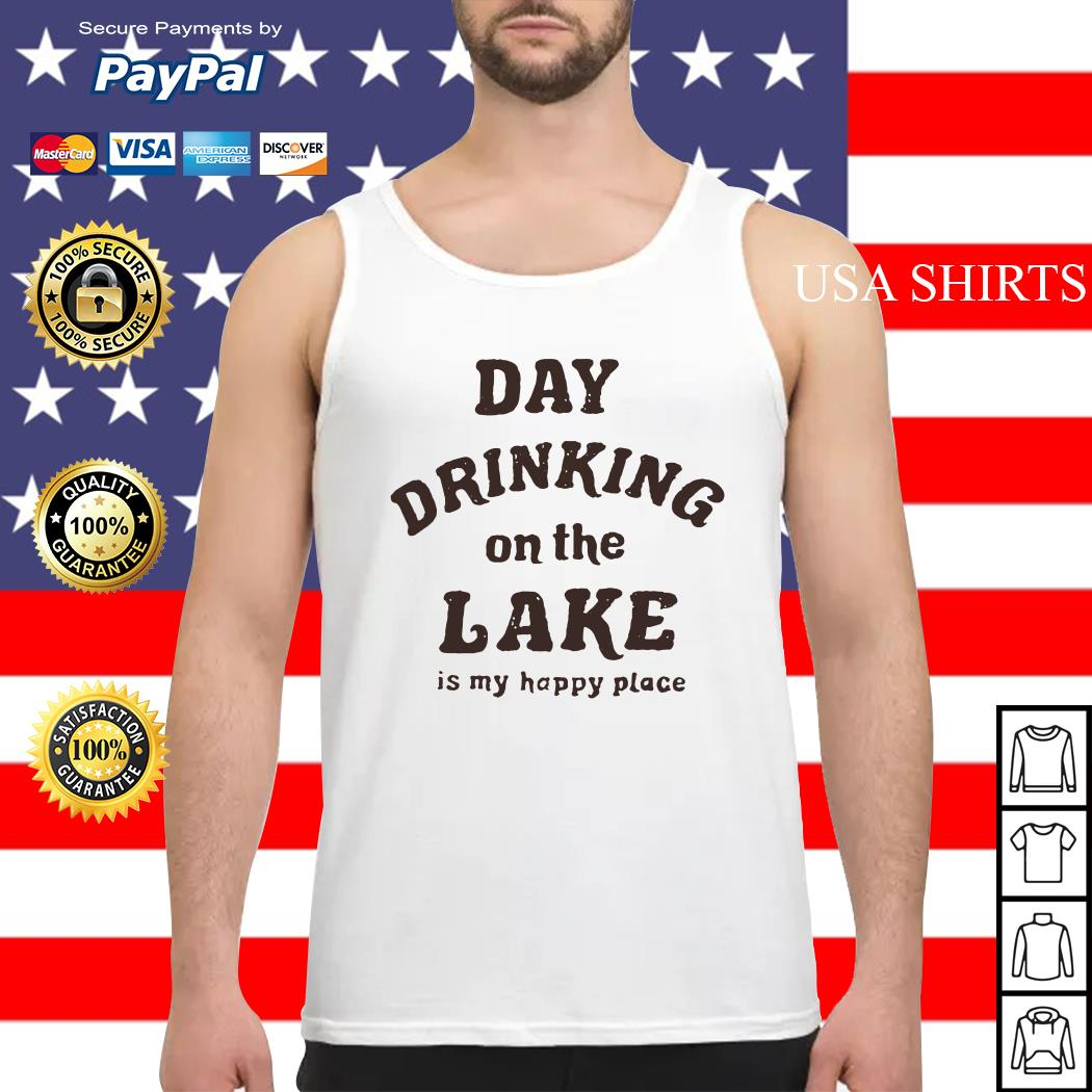 Day drinking on the lake is my happy place Tank top