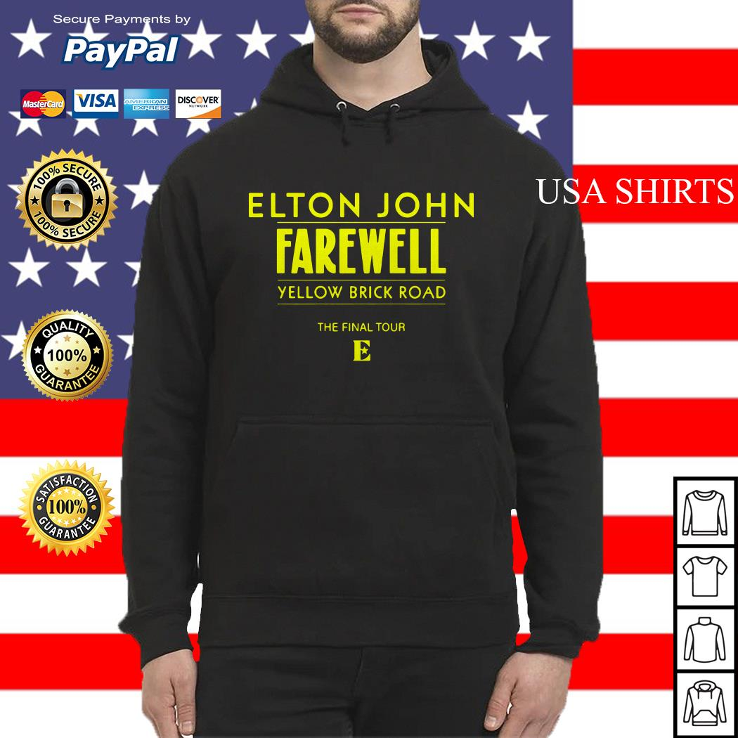 Elton John Farewell yellow brick road the final tour Hoodie