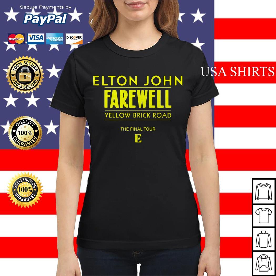 Elton John Farewell yellow brick road the final tour Ladies tee