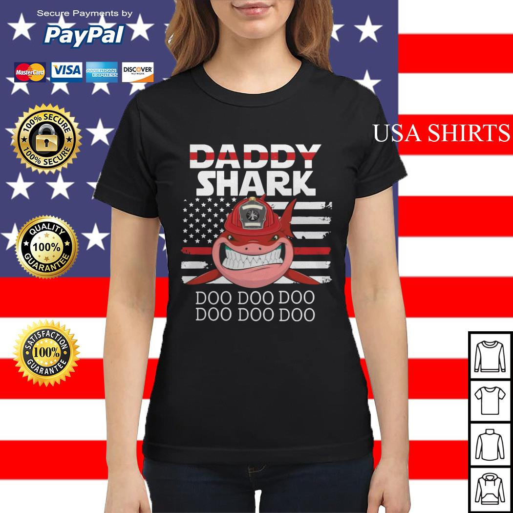 Firefighter Daddy Shark Doo Doo Doo Ladies tee