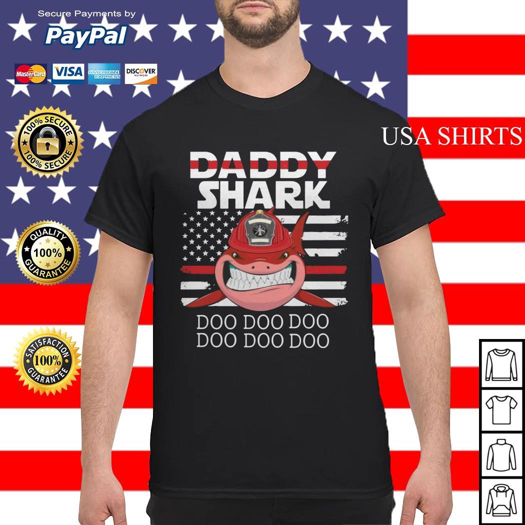 Firefighter Daddy Shark Doo Doo Doo shirt