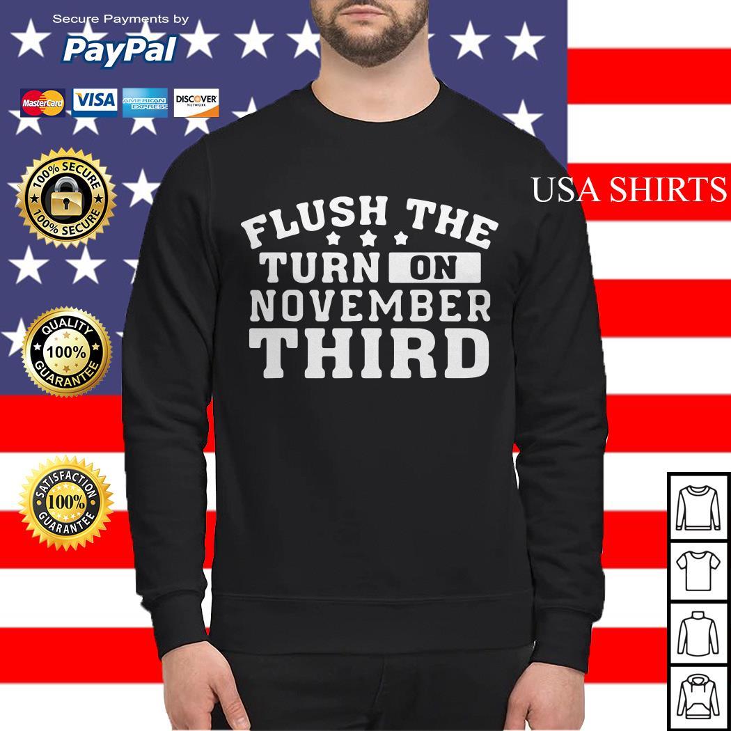 Flush the turd on November third Sweater