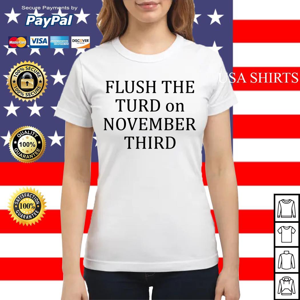 Flush the turn on November third Ladies tee