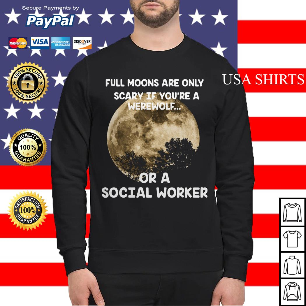 Full moons are only srary if you're a werewolf Sweater