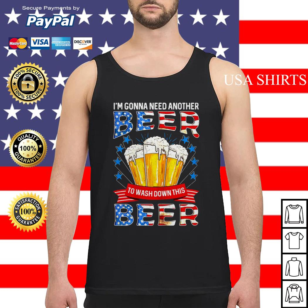 I'm gonna need another beer to wash down this beer Tank top