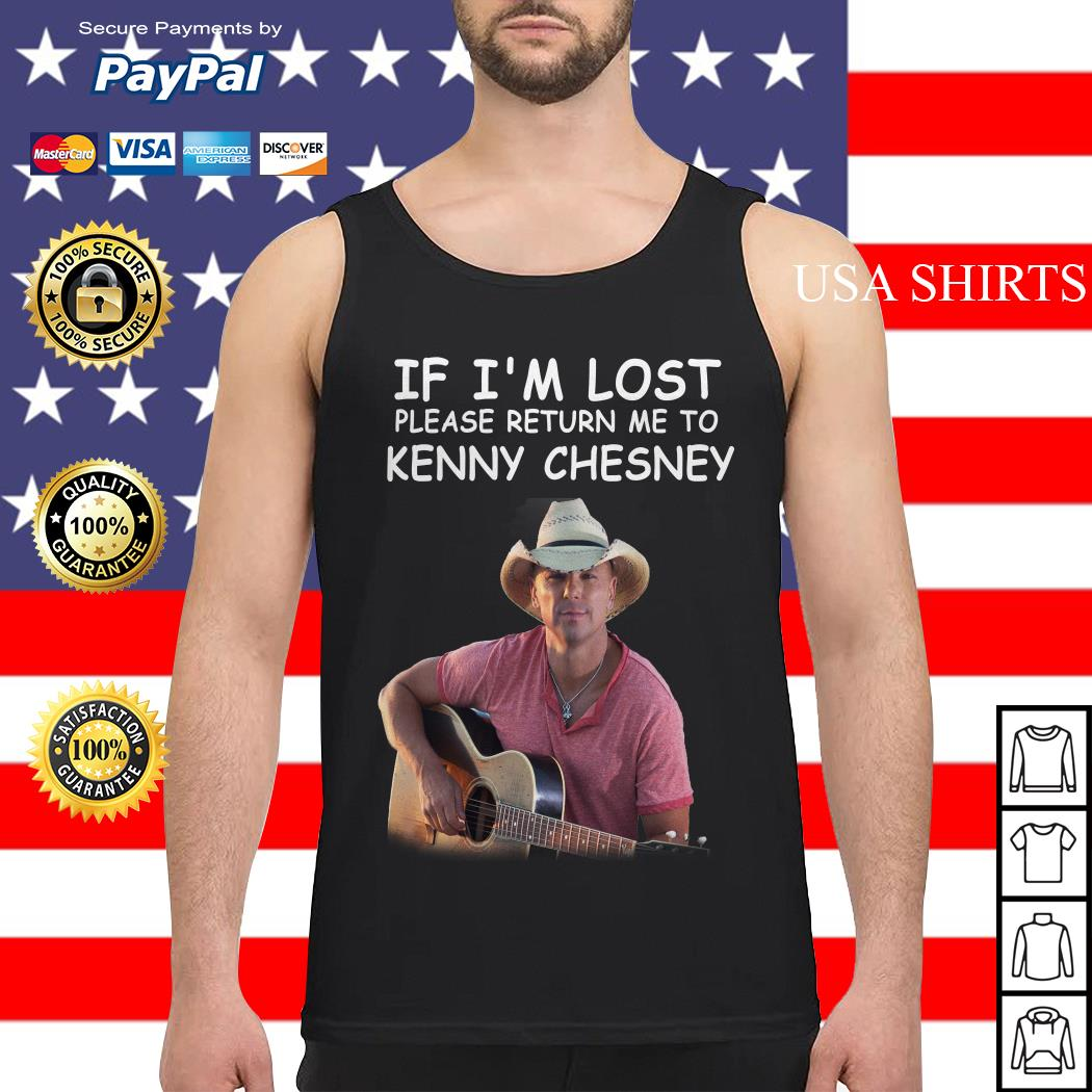 If I'm lost please return me to Kenny Chesney Tank top