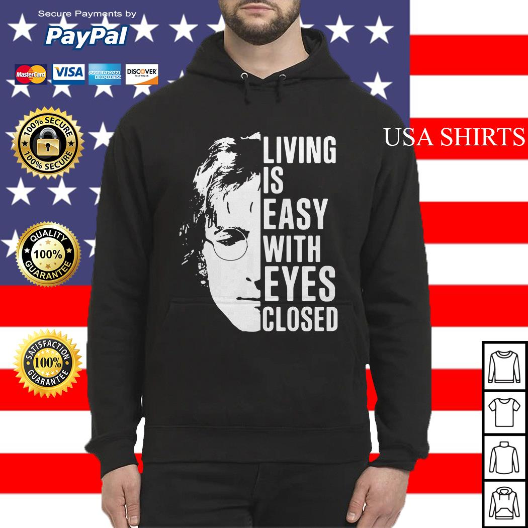 John Lennon living is easy with eyes closed Hoodie